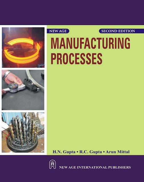 [PDF] Manufacturing Processes by HN Gupta pdf download