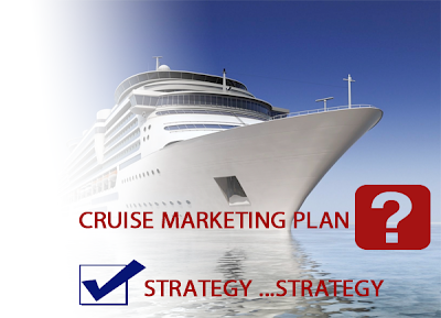Cruises Marketing - Cruise Marketing Plan & Strategy