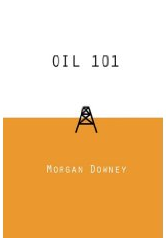 Oil 101 by Morgan Downey