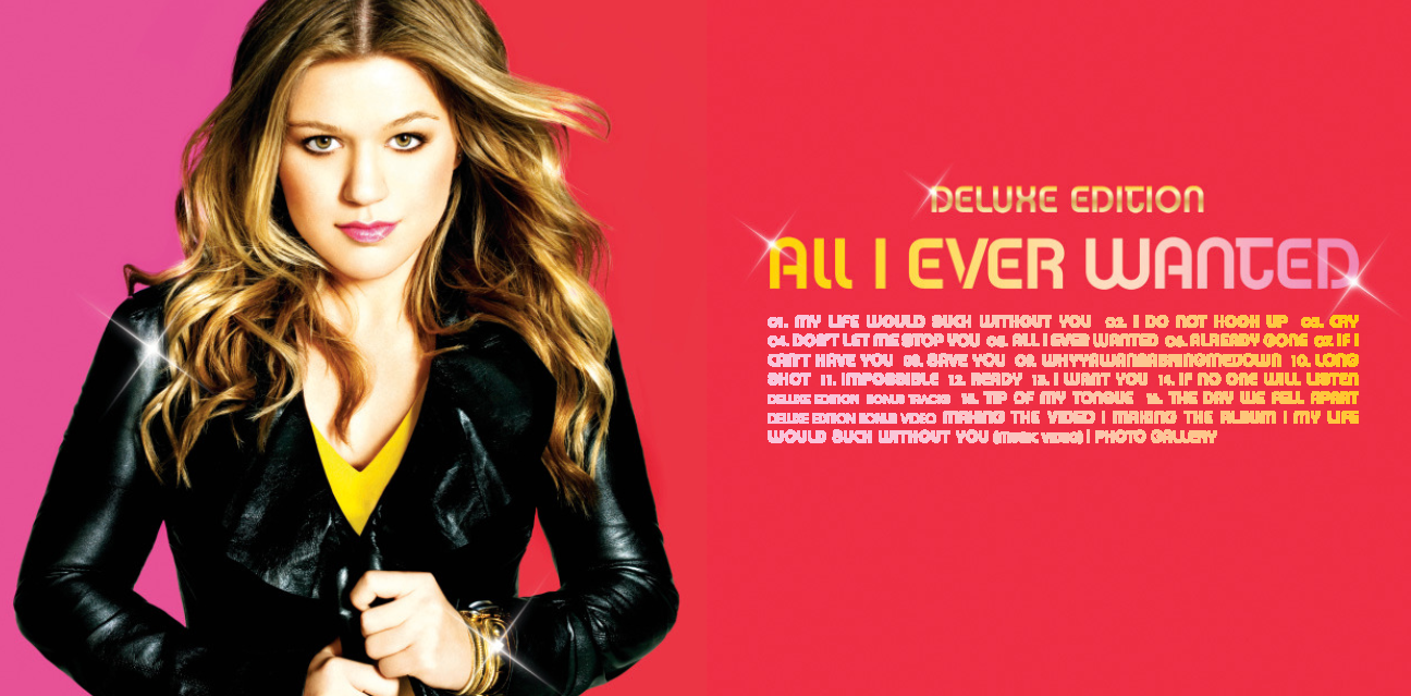 Kelly Clarkson - All I Ever Wanted [Album Cover] by ... |Kelly Clarkson All I Ever Wanted