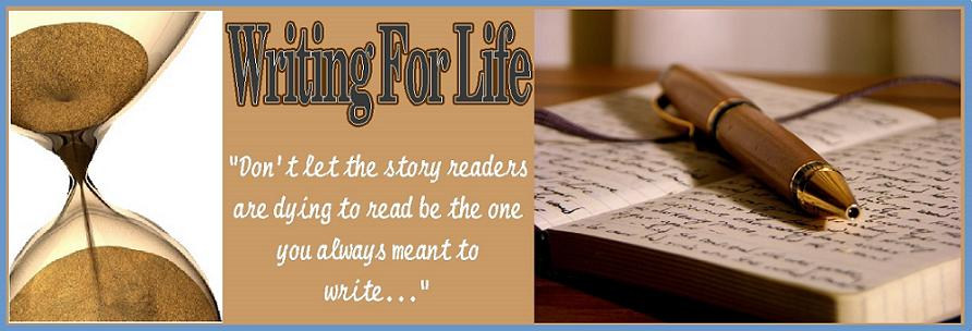 Writing for Life...