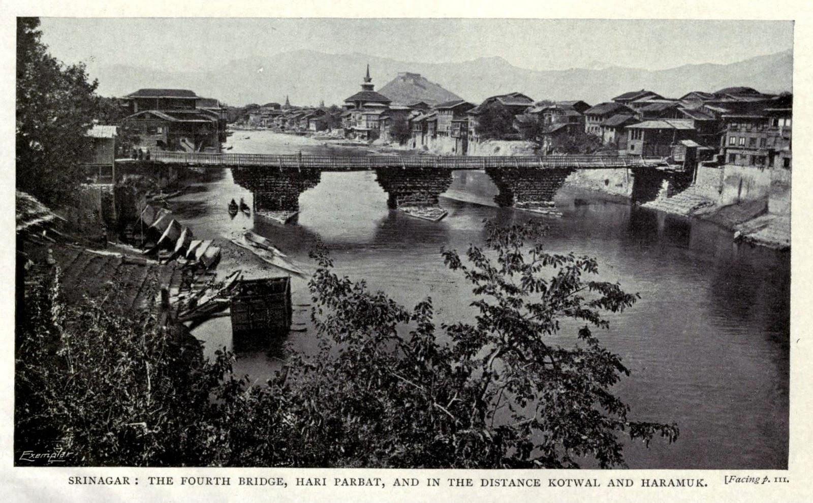 The Fourth bridge, Hari Parbat, and in the distance Kotwal and Haramuk