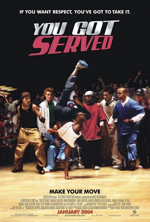 You Got Served (2004) ~ jonyang.org
