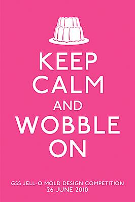 keep calm and wobble