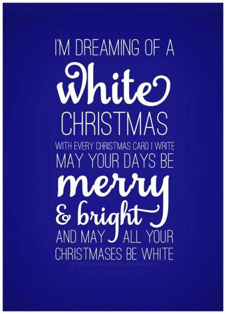 #wish for #Christmas: I'm dreaming of a white Christmas with every Christmas card I write may your days be merry and bright and my all your Christmases be white.