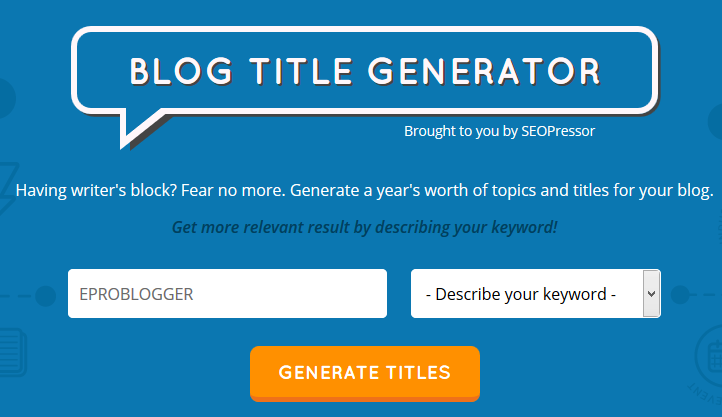 Blog Title Generator by SEOPressor : EPB